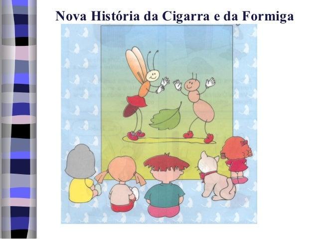Nova História da Cigarra e da Formiga