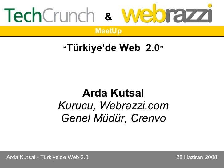 """"""" Türkiye'de Web  2.0 """" Arda Kutsal Kurucu, Webrazzi.com Genel Müdür, Crenvo"""