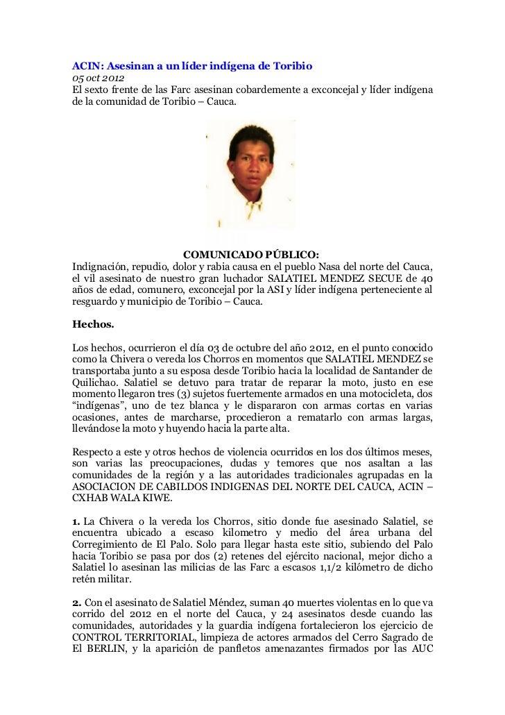 ACIN: Asesinan a un líder indígena de Toribio05 oct 2012El sexto frente de las Farc asesinan cobardemente a exconcejal y l...