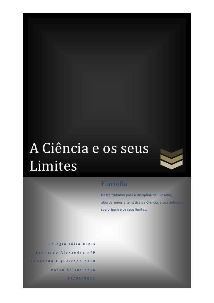 center-5000455295A Ciência e os seus Limites11000065000A Ciência e os seus Limites-5000810260590006146165Colégio Júlio Din...