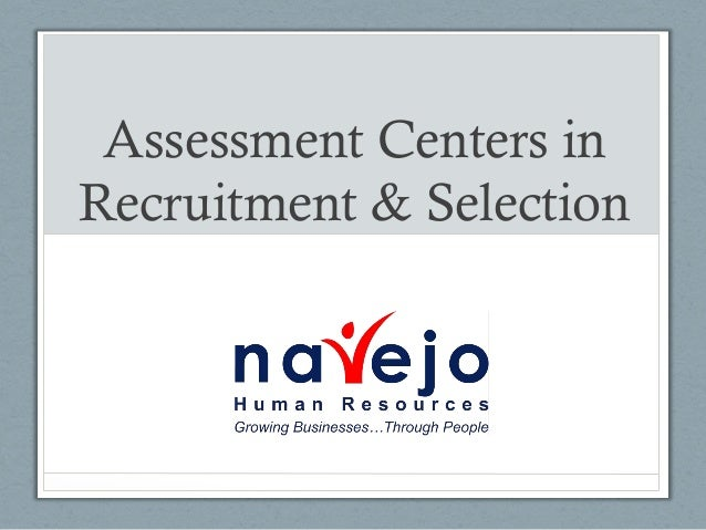 Assessment Centers inRecruitment & Selection