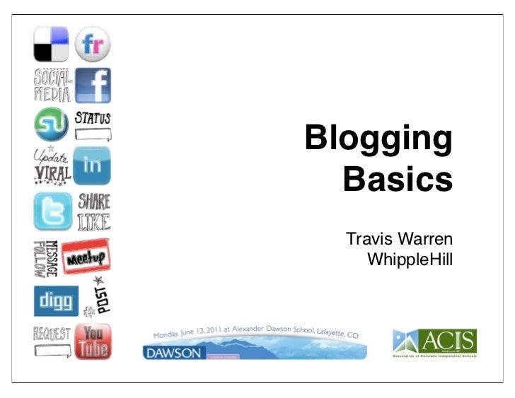 Blogging  Basics  Travis Warren     WhippleHill