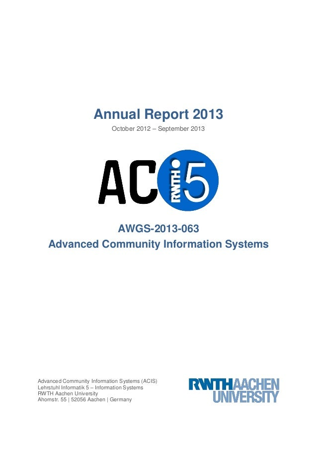 Annual Report 2013 October 2012 – September 2013  AWGS-2013-063 Advanced Community Information Systems  Advanced Community...
