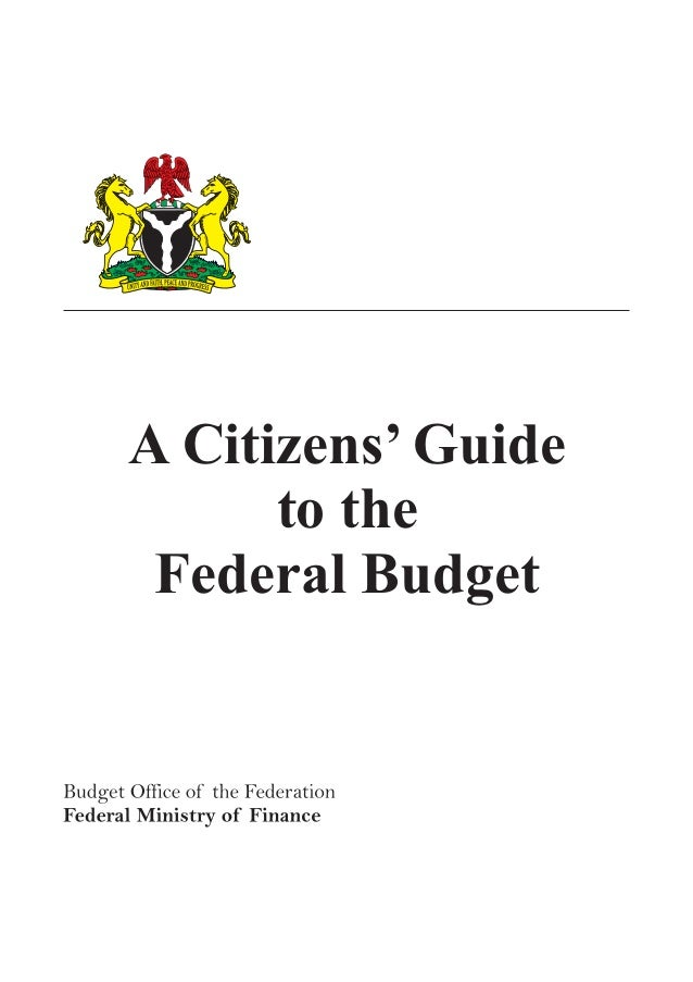 A CITIZEN'S GUIDE TO THE FGN BUDGET