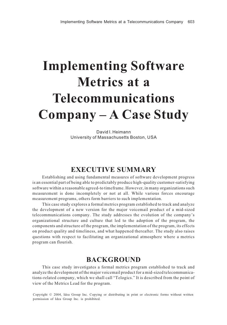 Implementing Software Metrics at a Telecommunications Company                    603        Implementing Software         ...