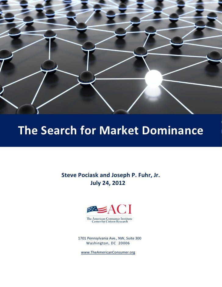 The Search for Market Dominance       Steve Pociask and Joseph P. Fuhr, Jr.                 July 24, 2012             1701...
