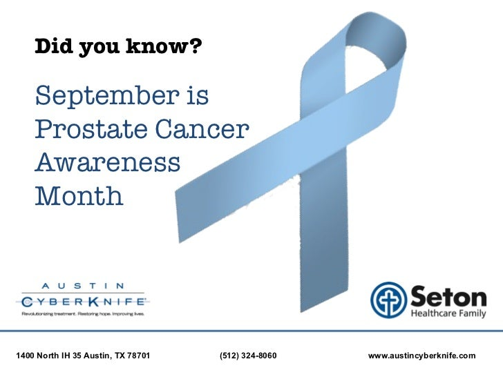 Austin CyberKnife: Prostate Awareness Month