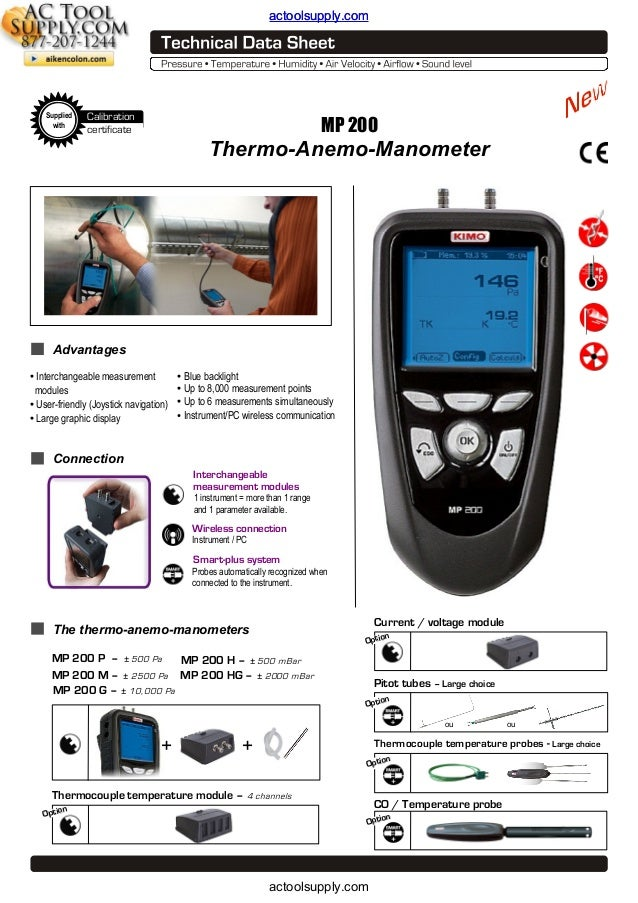 actoolsupply.com  Supplied with  Calibration certificate  MP 200  Thermo-Anemo-Manometer  Advantages • Interchangeable mea...