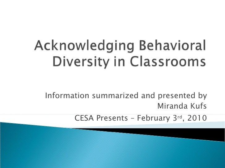 Acknowledging Behavioral Diversity In Classrooms1