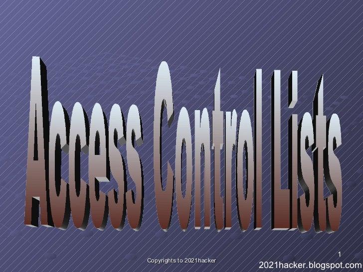 Access Control Lists 2021hacker.blogspot.com