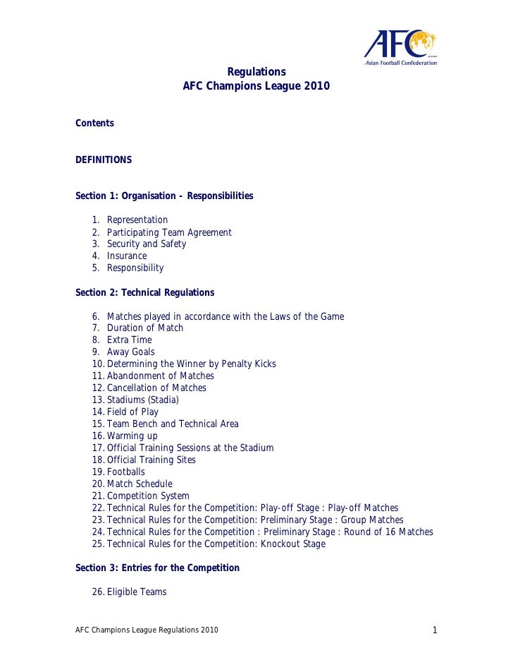 Regulations                            AFC Champions League 2010   Contents   DEFINITIONS   Section 1: Organisation - Resp...