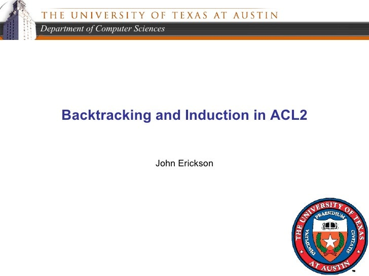 Backtracking and Induction in ACL2 John Erickson