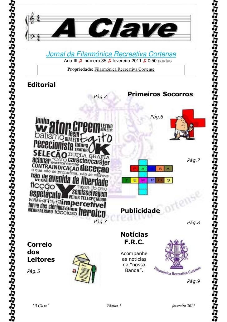          Jornal da Filarmónica Recreativa Cortense              Ano III ♫ número 35 ♫ fevereiro 2011 ♫ 0,50 pautas      ...