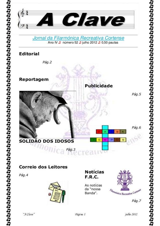          Jornal da Filarmónica Recreativa Cortense                Ano IV ♫ número 52 ♫ julho 2012 ♫ 0,50 pautasEditorial...