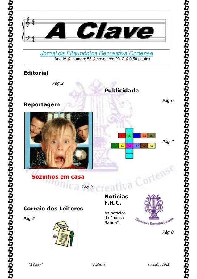          Jornal da Filarmónica Recreativa Cortense              Ano IV ♫ número 55 ♫ novembro 2012 ♫ 0,50 pautasEditoria...