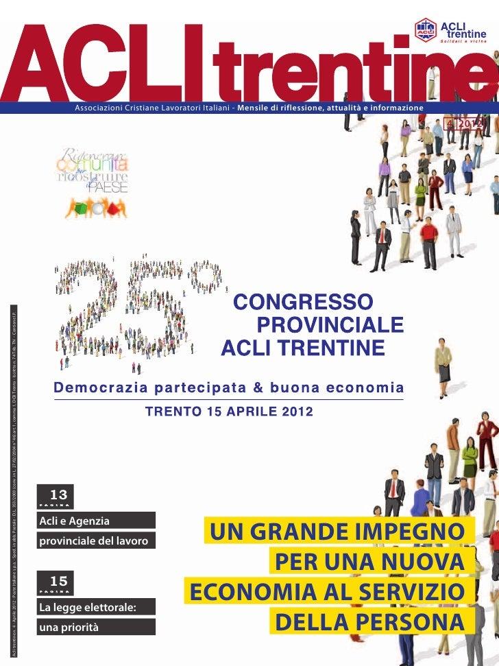 Associazioni Cristiane Lavoratori Italiani - Mensile di riflessione, attualità e informazione                             ...
