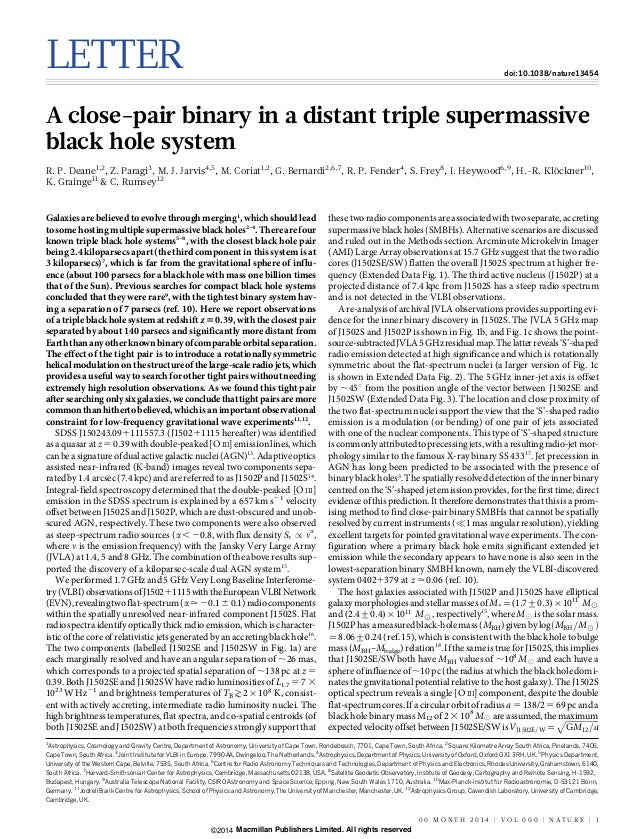 LETTER doi:10.1038/nature13454 A close-pair binary in a distant triple supermassive black hole system R. P. Deane1,2 , Z. ...
