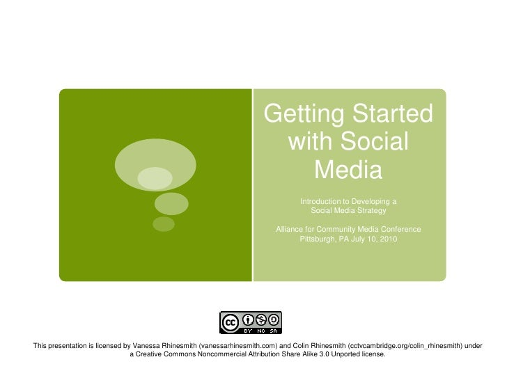 Getting Started with Social Media<br />Introduction to Developing a<br />Social Media Strategy<br />Alliance for Community...