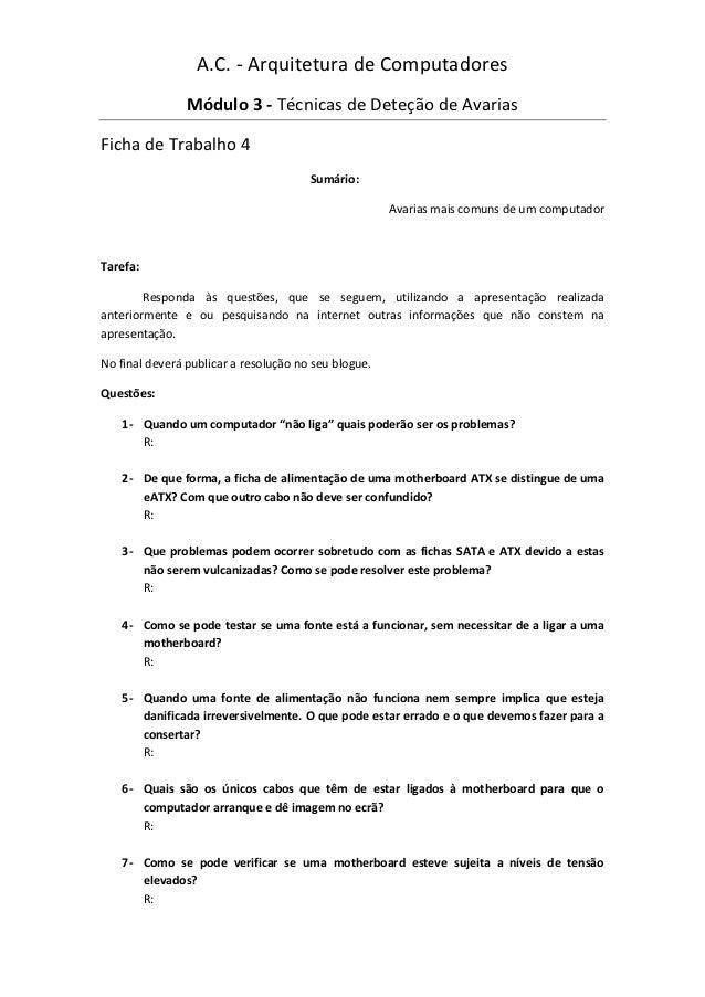 A.C. - Arquitetura de Computadores                Módulo 3 - Técnicas de Deteção de AvariasFicha de Trabalho 4            ...