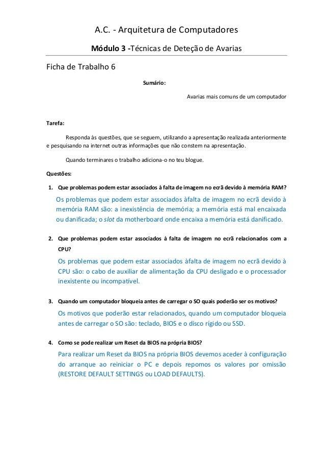 A.C. - Arquitetura de Computadores                   Módulo 3 -Técnicas de Deteção de AvariasFicha de Trabalho 6          ...
