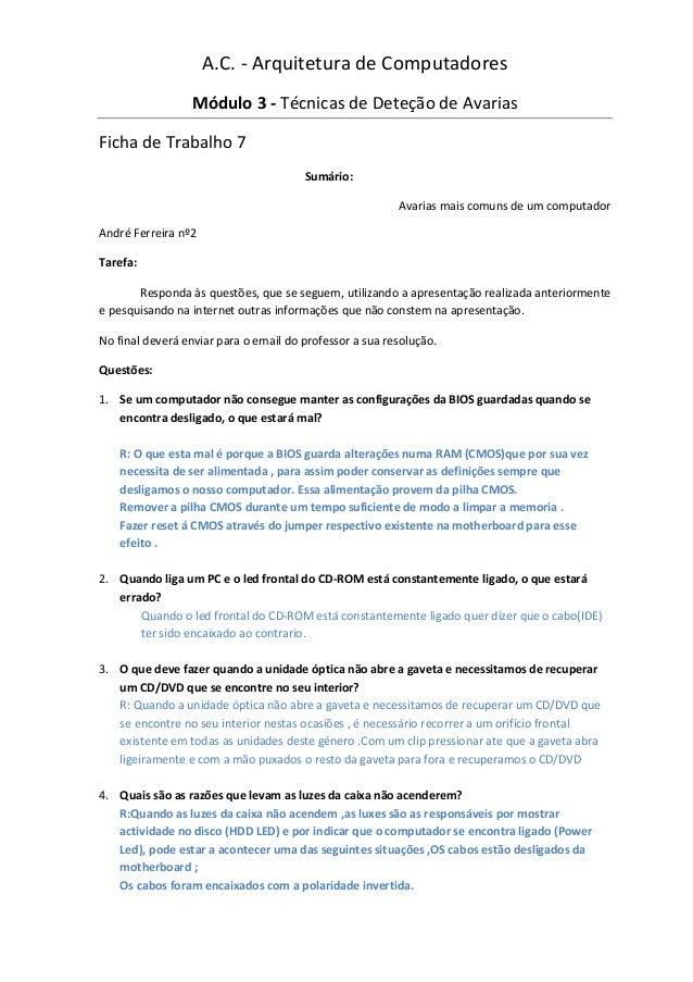 A.C. - Arquitetura de Computadores                 Módulo 3 - Técnicas de Deteção de AvariasFicha de Trabalho 7           ...