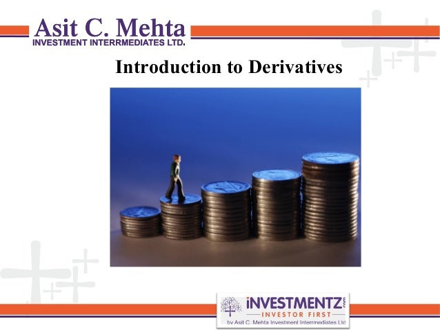 Introduction to Derivatives By