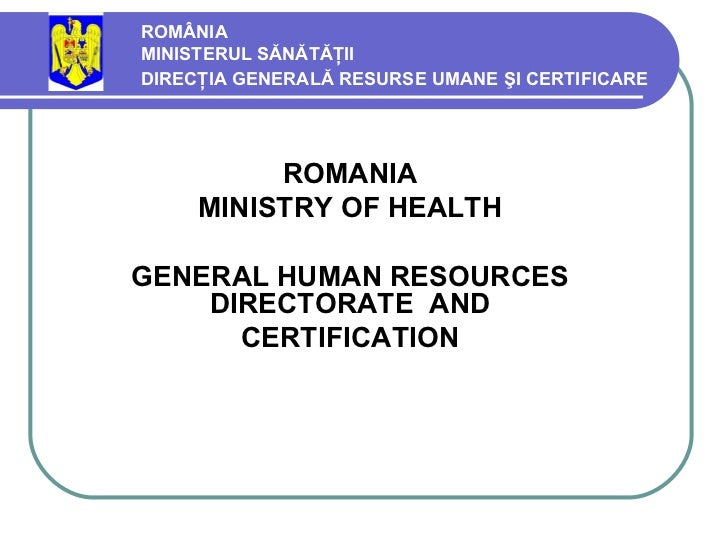 Romanian Ministry of Health, General Directorate of Human Resources and Certification - Beatrice Nimereanu