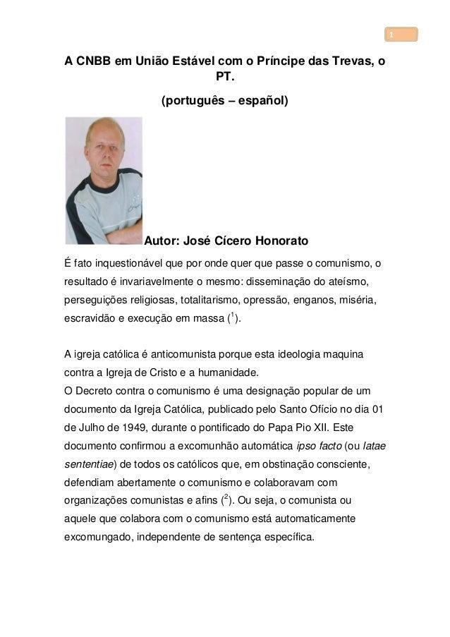 1 A CNBB em União Estável com o Príncipe das Trevas, o PT. (português – español) Autor: José Cícero Honorato É fato inques...
