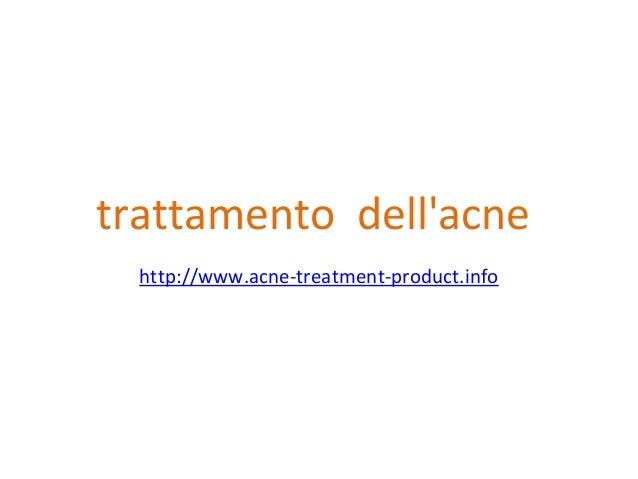 trattamento  dell'acne