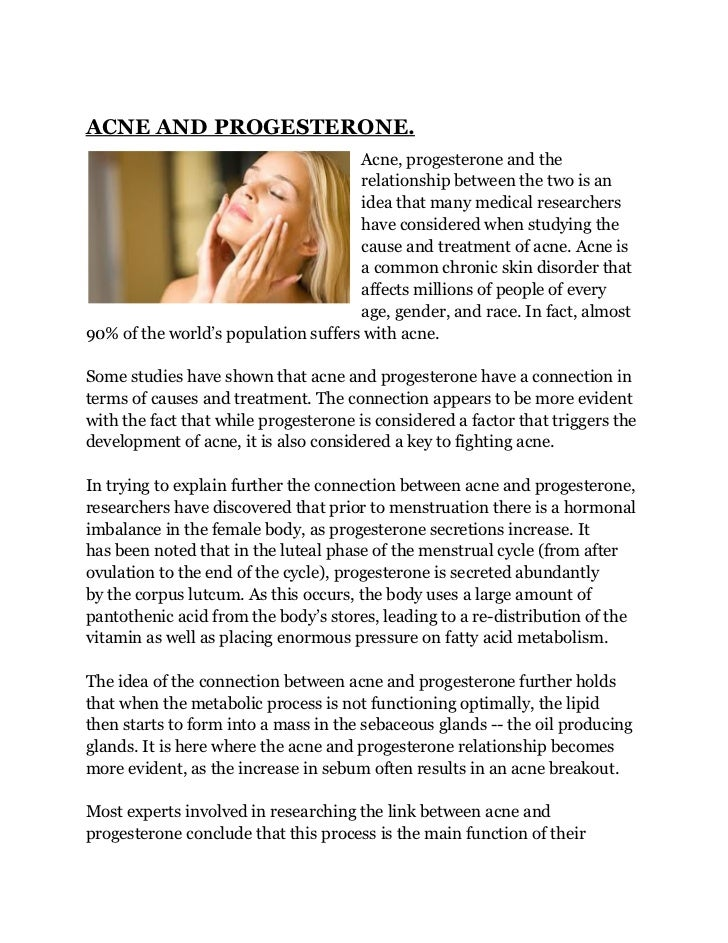 ACNE AND PROGESTERONE.                                     Acne, progesterone and the                                     ...