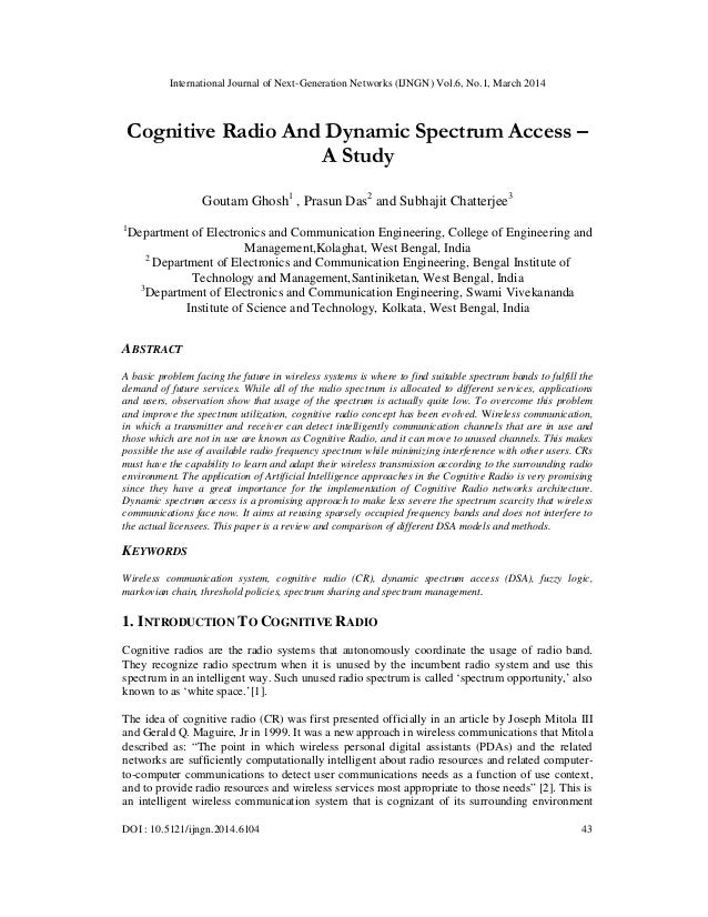 International Journal of Next-Generation Networks (IJNGN) Vol.6, No.1, March 2014 DOI : 10.5121/ijngn.2014.6104 43 Cogniti...