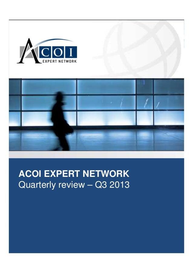 ACOI EXPERT NETWORK Quarterly review – Q3 2013