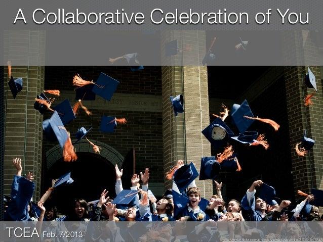 A Collaborative Celebration of YouTCEA Feb. 7/2013         http://www.flickr.com/photos/yamagatacamille/3635184784/