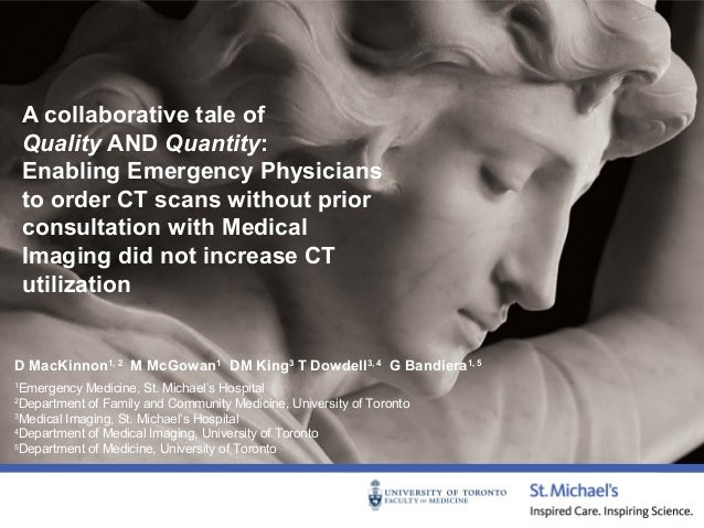A collaborative tale of quality and quantity enabling emergency physicians to order ct scans without prior consultation with medical imaging did not increase ct utilization st. michael's