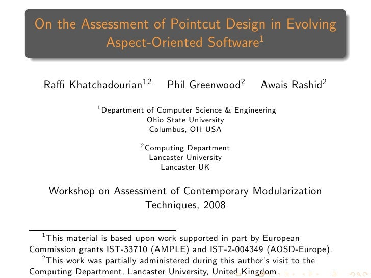 On the Assessment of Pointcut Design in Evolving             Aspect-Oriented Software1     Raffi Khatchadourian12           ...