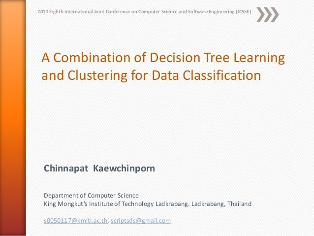 A combination of decision tree learning and clustering
