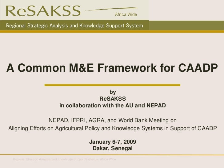 A Common M&E Framework for CAADP                                                   by                                     ...