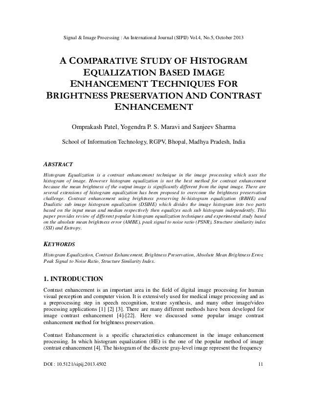 Signal & Image Processing : An International Journal (SIPIJ) Vol.4, No.5, October 2013  A COMPARATIVE STUDY OF HISTOGRAM E...