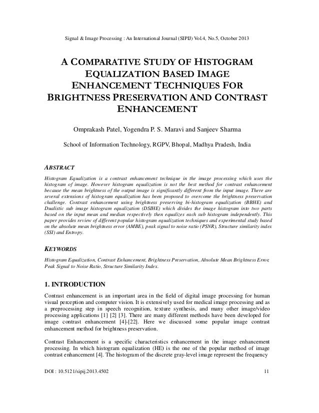 A comparative study of histogram equalization based image enhancement techniques for brightness preservation and contrast enhancement