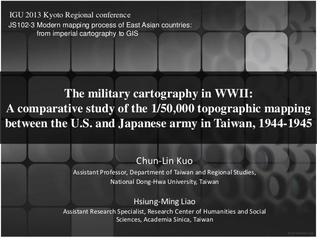 A comparative study of the 1 50,000 topographic mapping between the U.S. and Japanese army in Taiwan