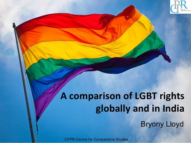 A comparison of LGBT rights globally and in India