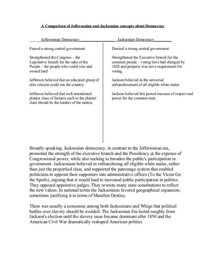 jeffersonian vs jacksonian democracy essay Ap® united states history 2014 scoring guidelines united states history 2014 scoring guidelines vs jacksonian laissez faire.