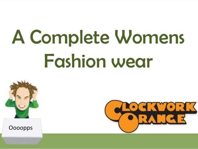 A Complete Womens   Fashion wearOooopps
