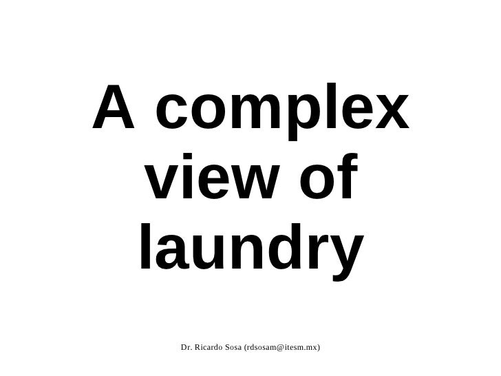 A complex view of laundry