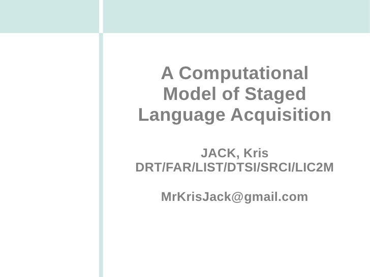 A Computational Model of Staged Language Acquisition