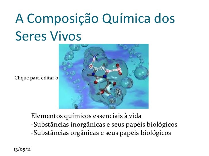 A composição química dos seres vivos[1]