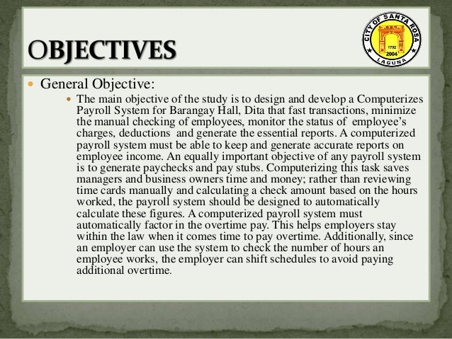 payroll system for thesis essay A thesis proposal submitted to ms precious a daytia  the main objective of this study is to develop a computerized payroll system to ensure that the payroll processes are adequately controlled, maintained its accuracy, and effectively and efficiently operated  essay on payroll system implementation.