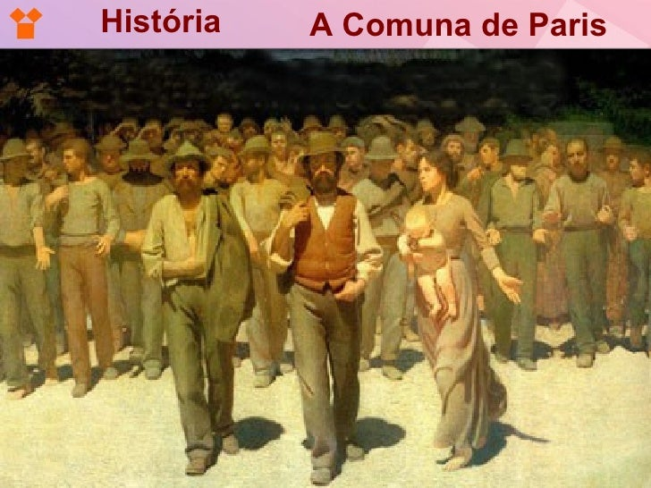 História   A Comuna de Paris