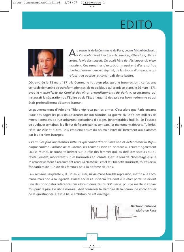 1 EDITO Au souvenir de la Commune de Paris, Louise Michel déclarait : « On voulait tout à la fois arts, sciences, littérat...