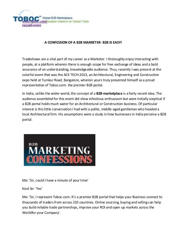 www.toboc.com/ 08040640000 A CONFESSION OF A B2B MARKETER- B2B IS EASY! Tradeshows are a vital part of my career as a Mark...